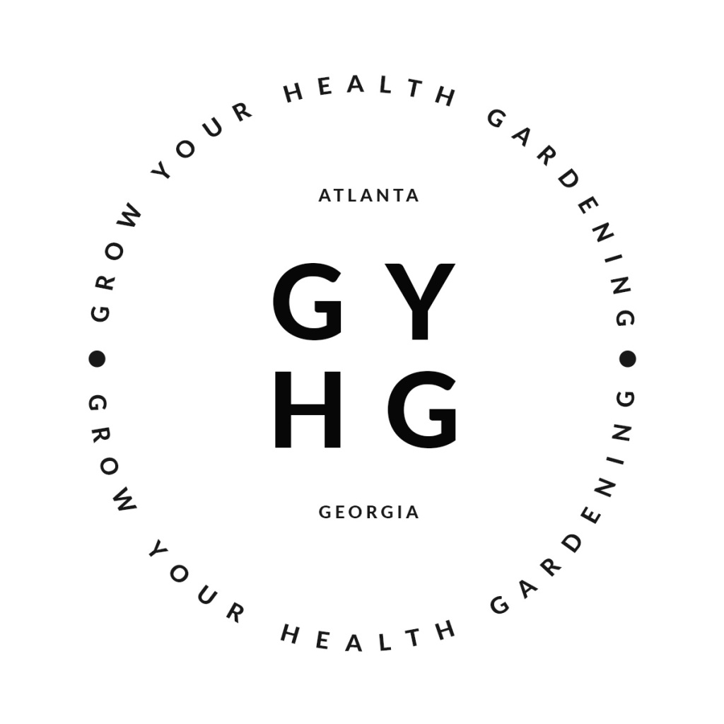 Grow Your Health Gardening - Atlanta GA