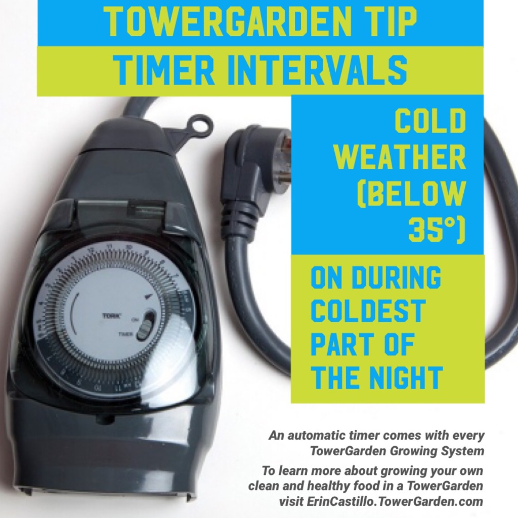 Tower Garden Time Interval Tip for Cold Weather